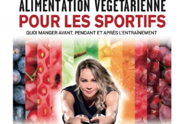 Alimentation végétarienne pour les sportifs - Sandra Gamache (1)